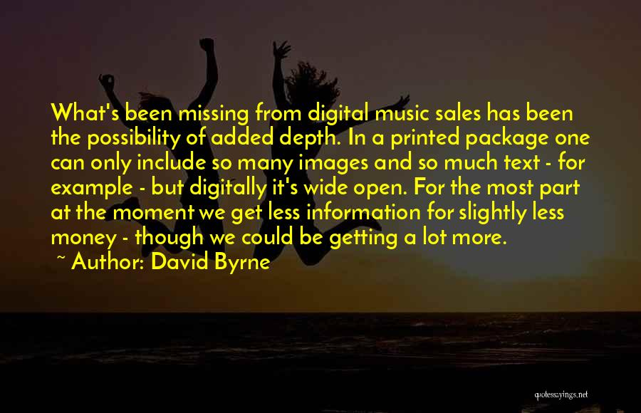Missing Lot Quotes By David Byrne