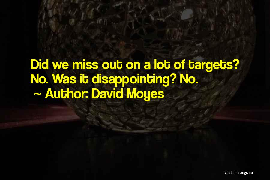 Missing Lot Quotes By David Moyes