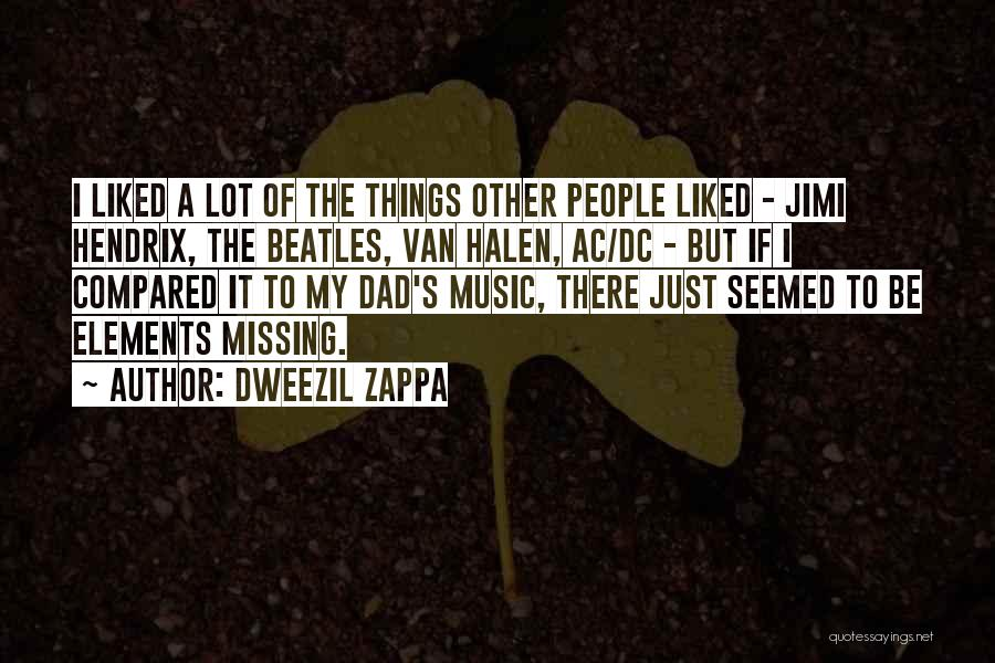 Missing Lot Quotes By Dweezil Zappa