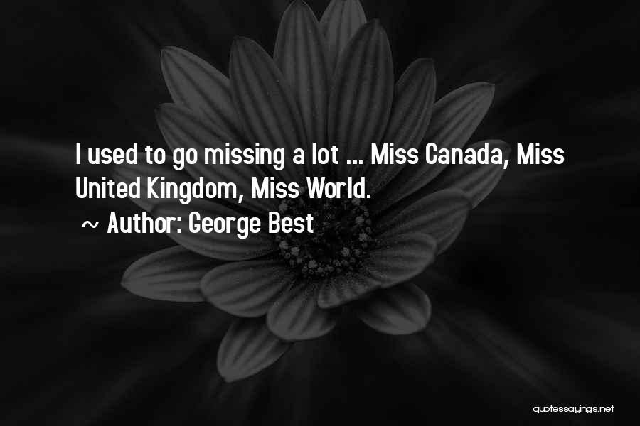 Missing Lot Quotes By George Best
