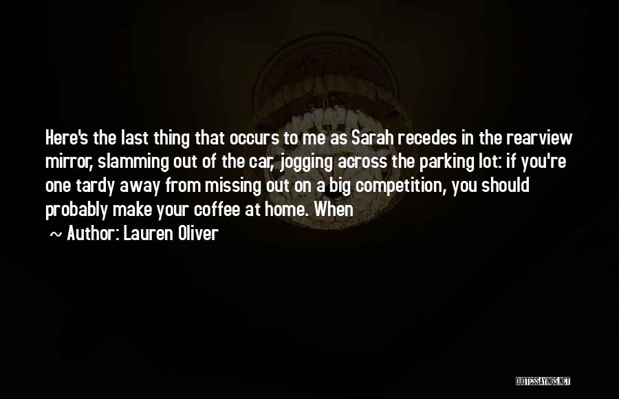 Missing Lot Quotes By Lauren Oliver