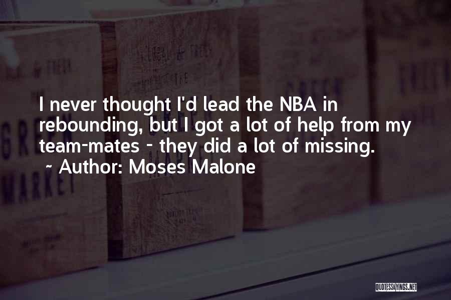Missing Lot Quotes By Moses Malone