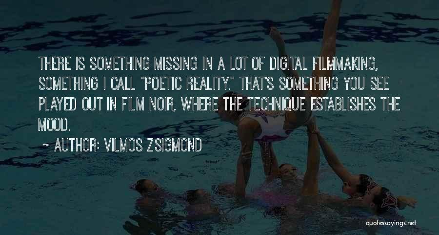 Missing Lot Quotes By Vilmos Zsigmond