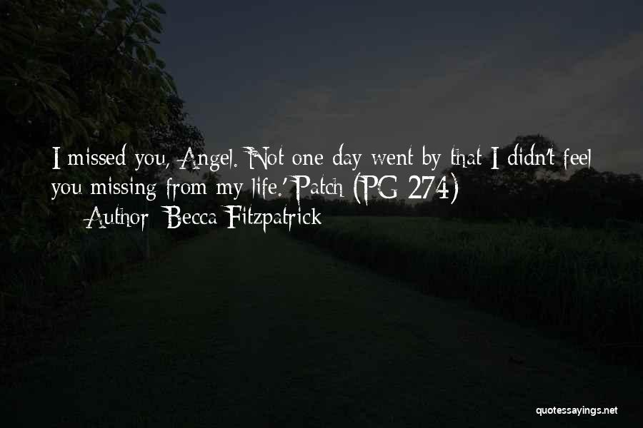 Missing My Angel Quotes By Becca Fitzpatrick