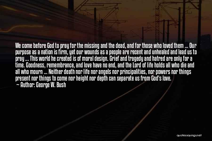 Missing My Angel Quotes By George W. Bush
