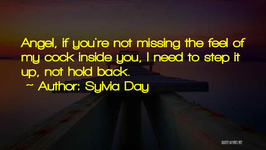 Missing My Angel Quotes By Sylvia Day