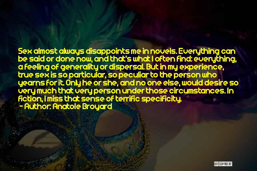 Missing My One And Only Quotes By Anatole Broyard
