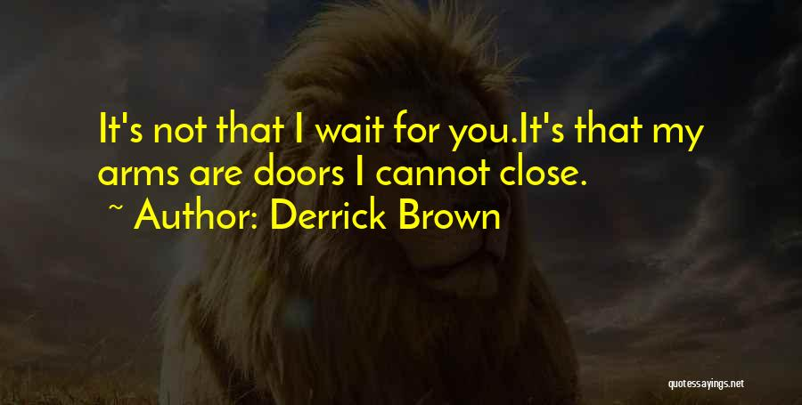 Missing My One And Only Quotes By Derrick Brown
