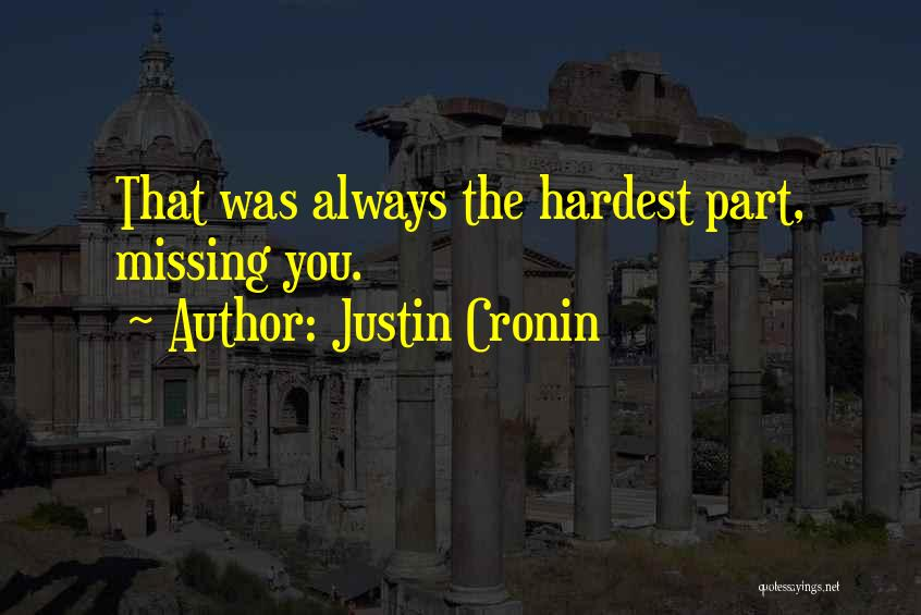 Missing My One And Only Quotes By Justin Cronin