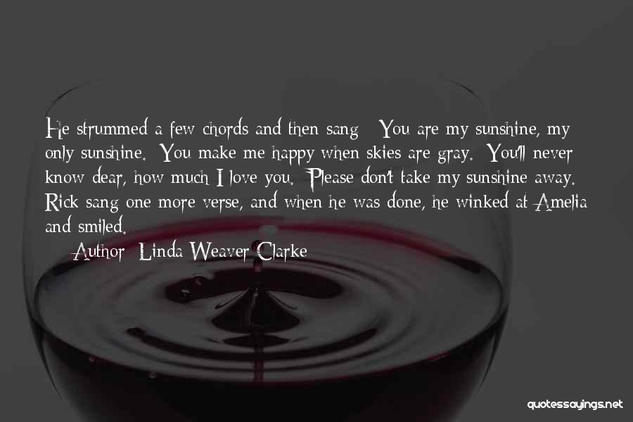 Missing My One And Only Quotes By Linda Weaver Clarke