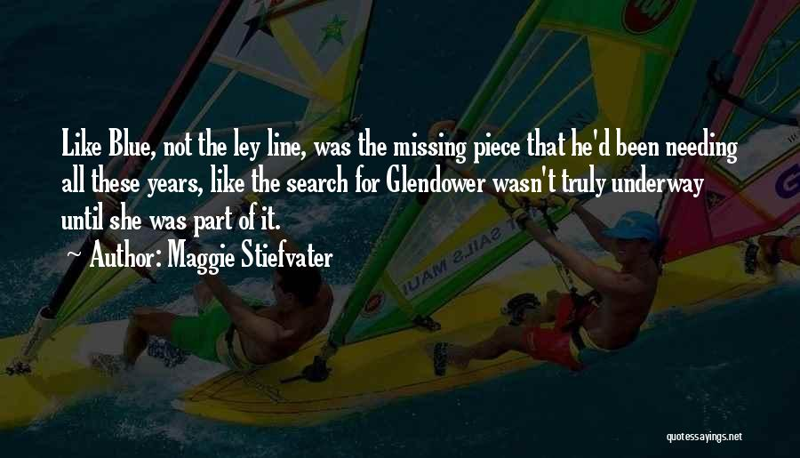 Missing My One And Only Quotes By Maggie Stiefvater