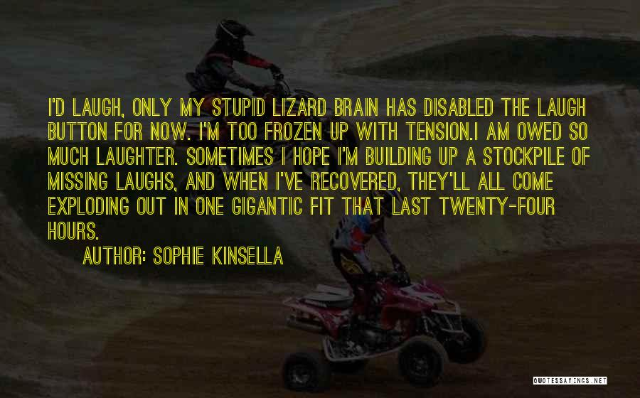 Missing My One And Only Quotes By Sophie Kinsella