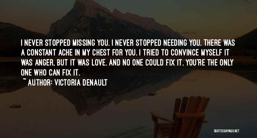 Missing My One And Only Quotes By Victoria Denault