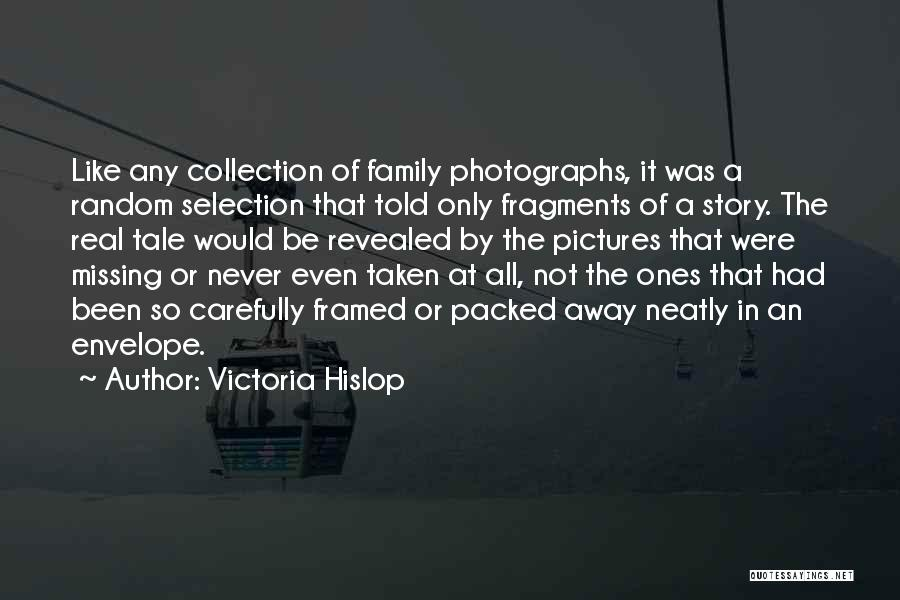 Missing My One And Only Quotes By Victoria Hislop
