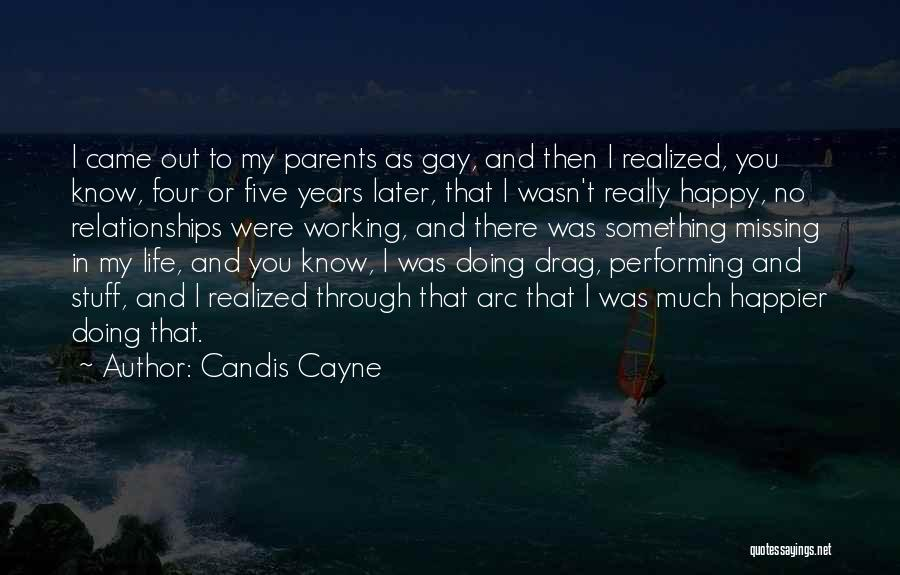 Missing My Parents Quotes By Candis Cayne