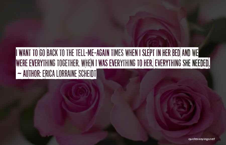 Missing My Parents Quotes By Erica Lorraine Scheidt