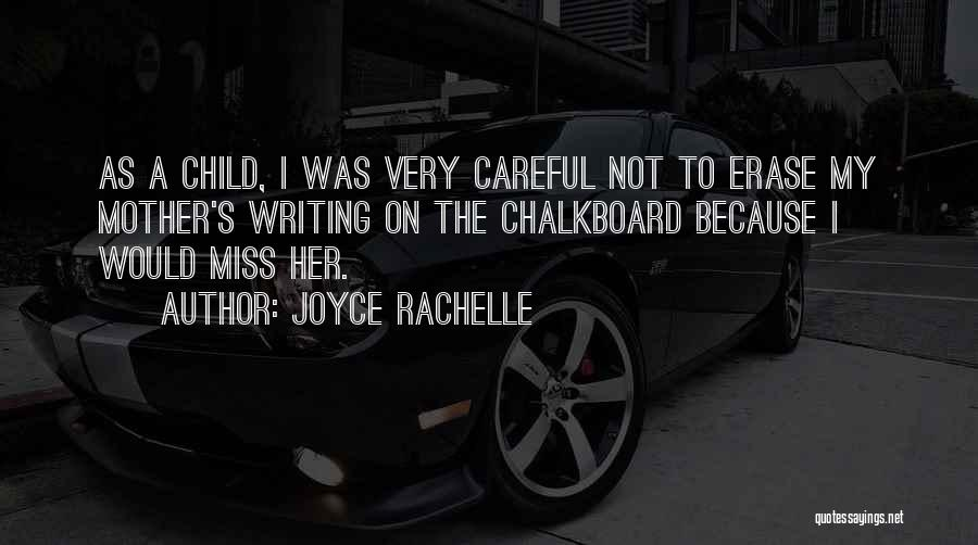 Missing My Parents Quotes By Joyce Rachelle