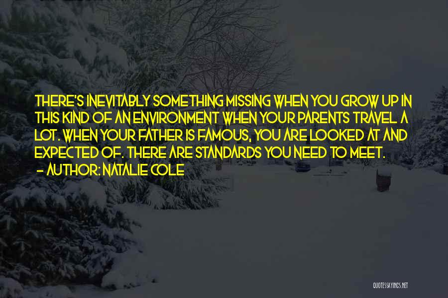 Missing My Parents Quotes By Natalie Cole