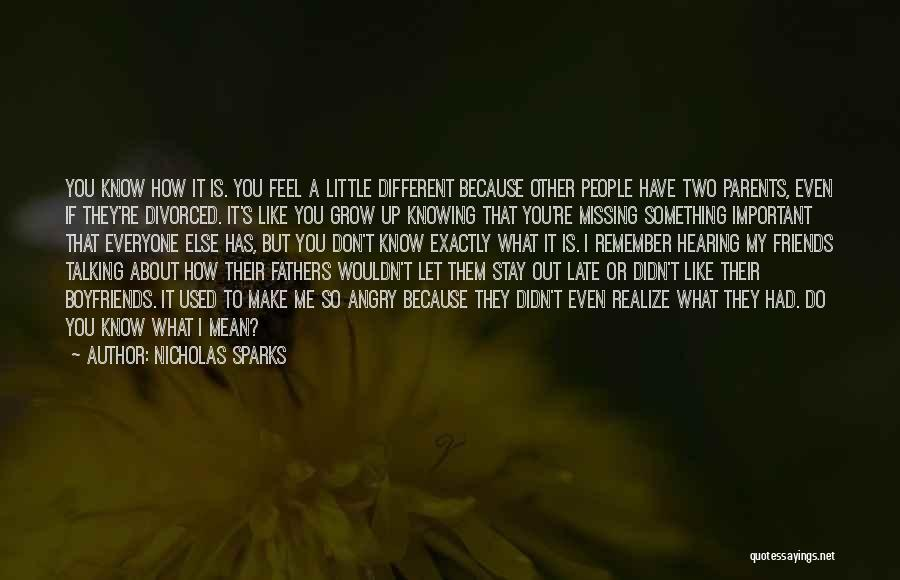 Missing My Parents Quotes By Nicholas Sparks