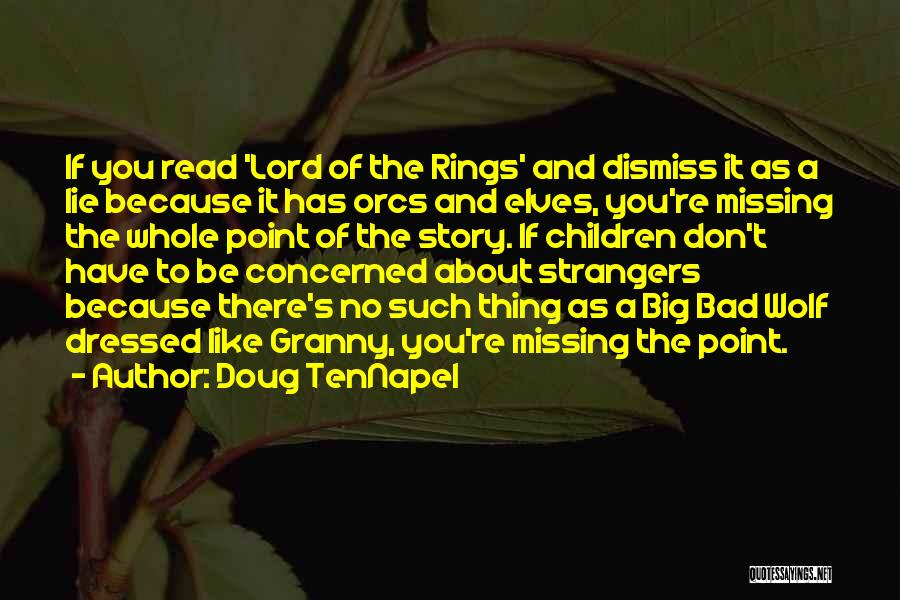 Missing So Bad Quotes By Doug TenNapel