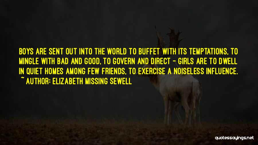Missing So Bad Quotes By Elizabeth Missing Sewell