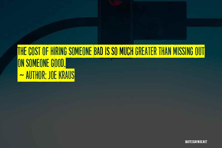 Missing So Bad Quotes By Joe Kraus