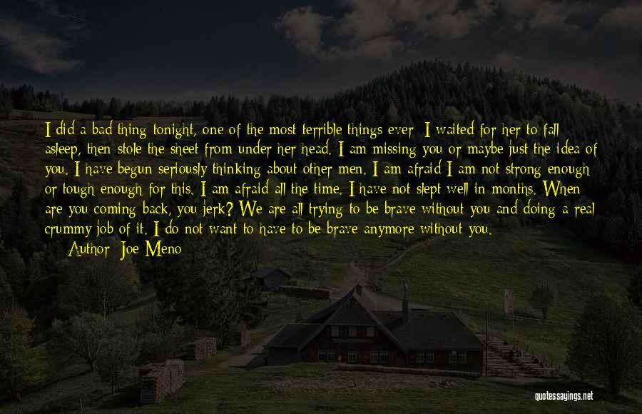 Missing So Bad Quotes By Joe Meno