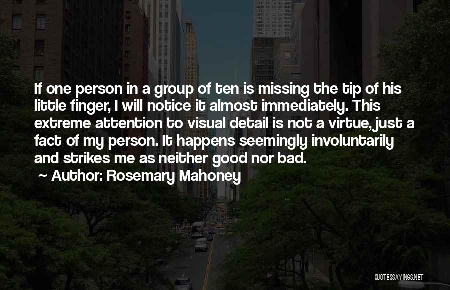 Missing So Bad Quotes By Rosemary Mahoney