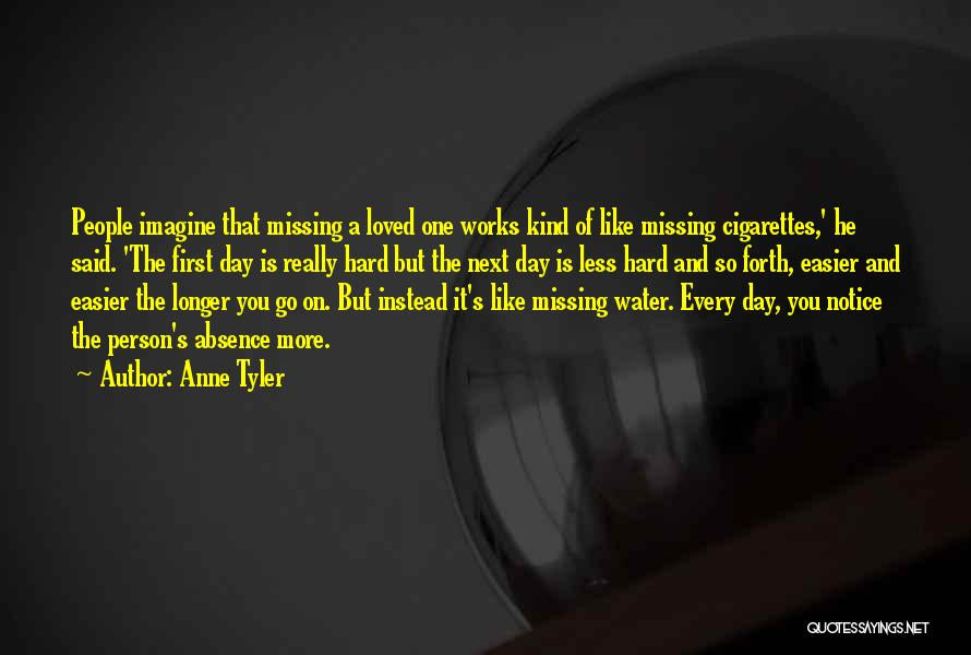 Missing Someone Gets Easier Quotes By Anne Tyler