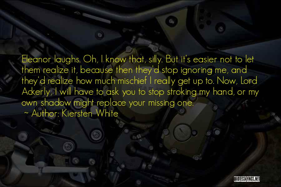 Missing Someone Gets Easier Quotes By Kiersten White