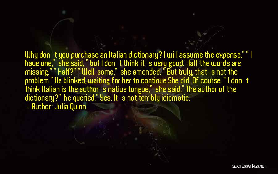 Missing Someone Terribly Quotes By Julia Quinn