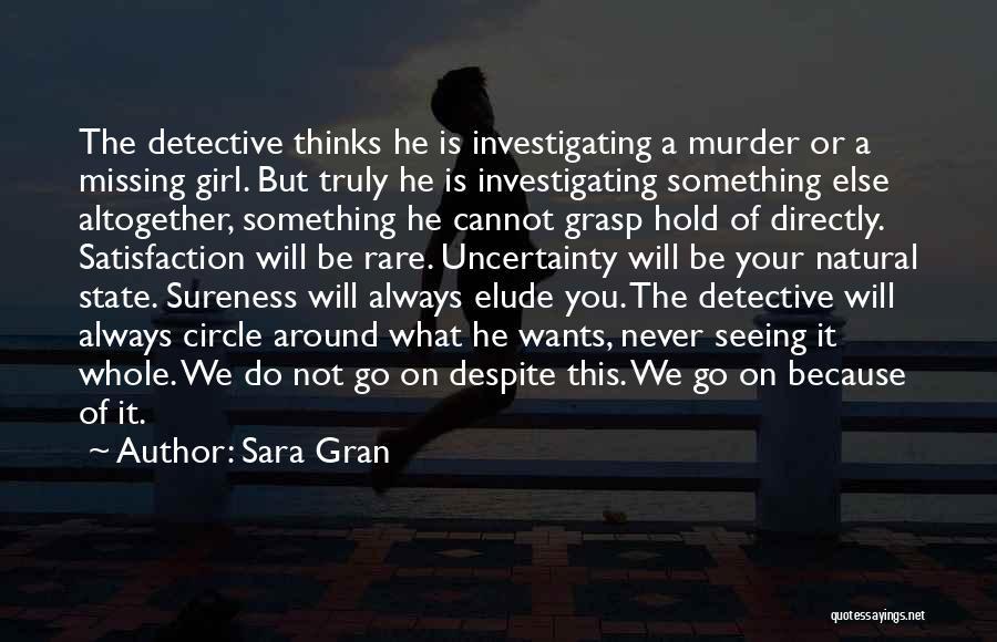 Missing U Girl Quotes By Sara Gran
