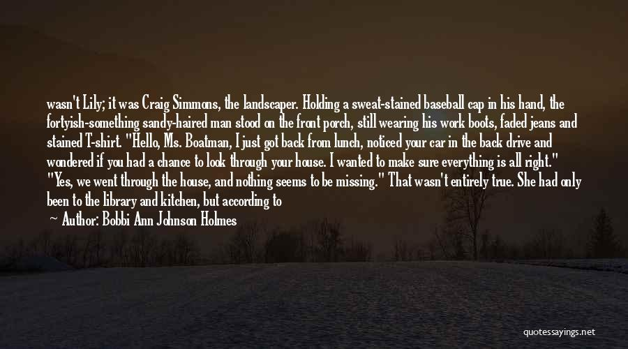 Missing What's In Front Of You Quotes By Bobbi Ann Johnson Holmes