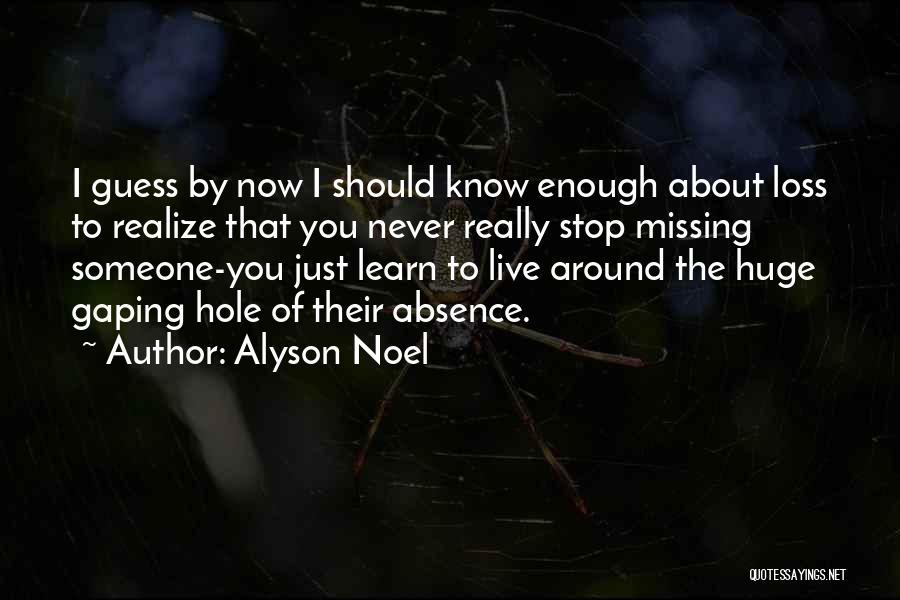Missing You Is Not Enough Quotes By Alyson Noel