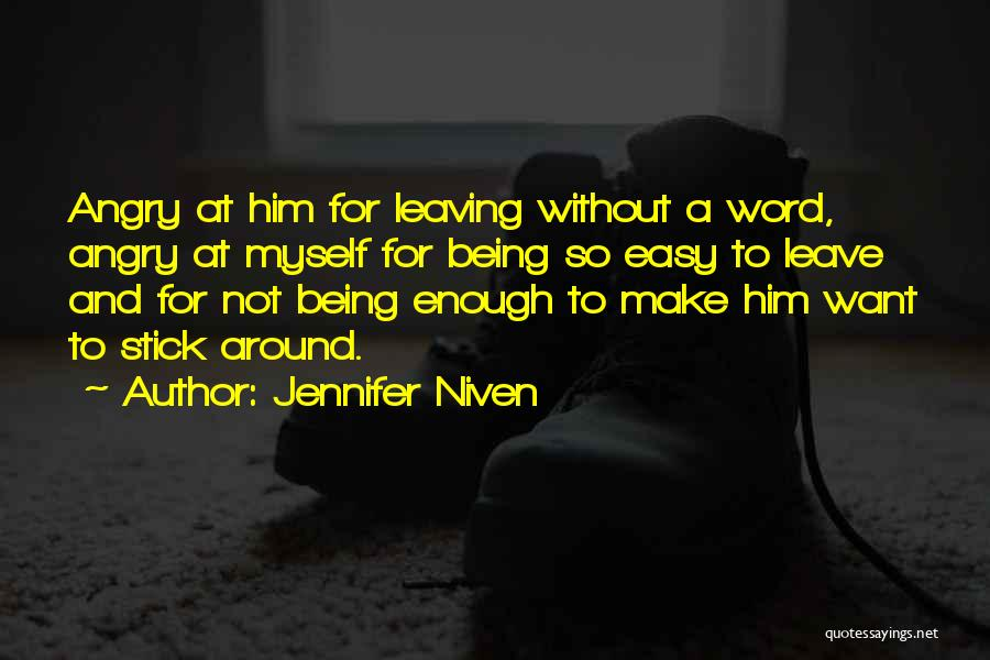 Missing You Is Not Enough Quotes By Jennifer Niven