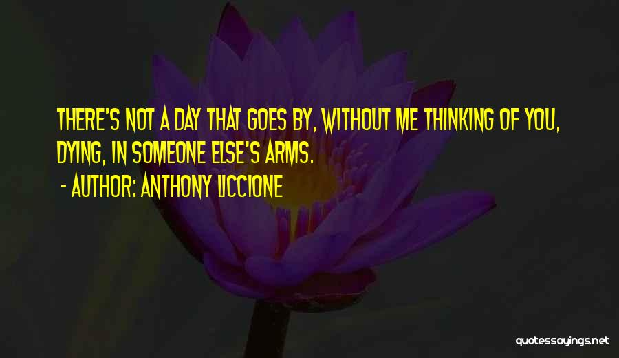 Missing You Thoughts Quotes By Anthony Liccione
