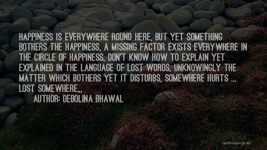 Missing You Thoughts Quotes By Debolina Bhawal