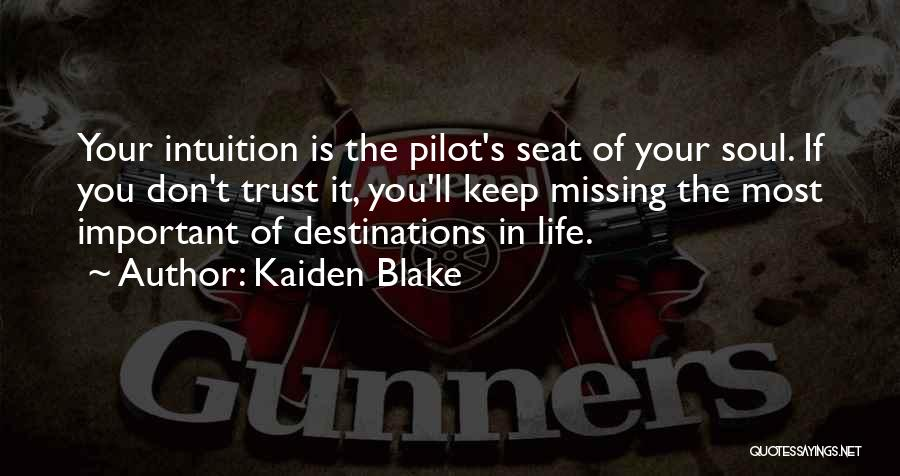 Missing You Thoughts Quotes By Kaiden Blake