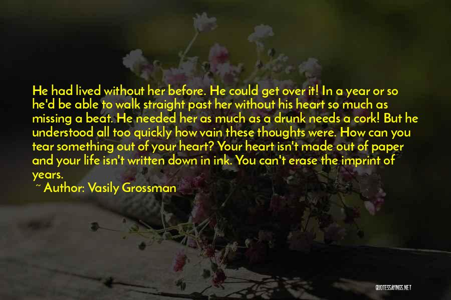 Missing You Thoughts Quotes By Vasily Grossman