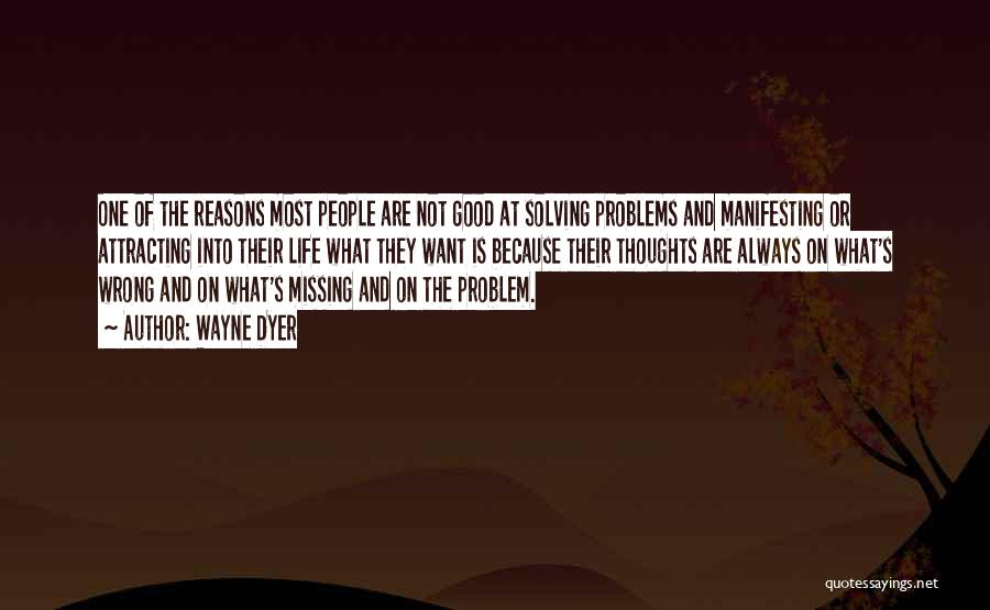 Missing You Thoughts Quotes By Wayne Dyer