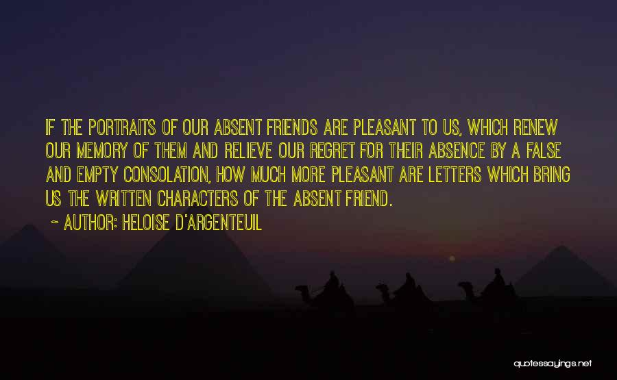 Missing Your Ex Best Friend Quotes By Heloise D'Argenteuil