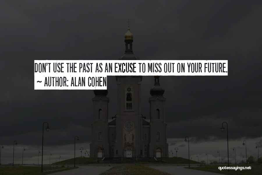 Missing Your Love Of Your Life Quotes By Alan Cohen