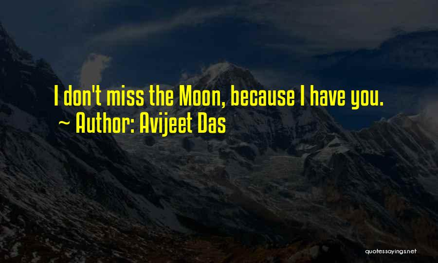 Missing Your Love Of Your Life Quotes By Avijeet Das