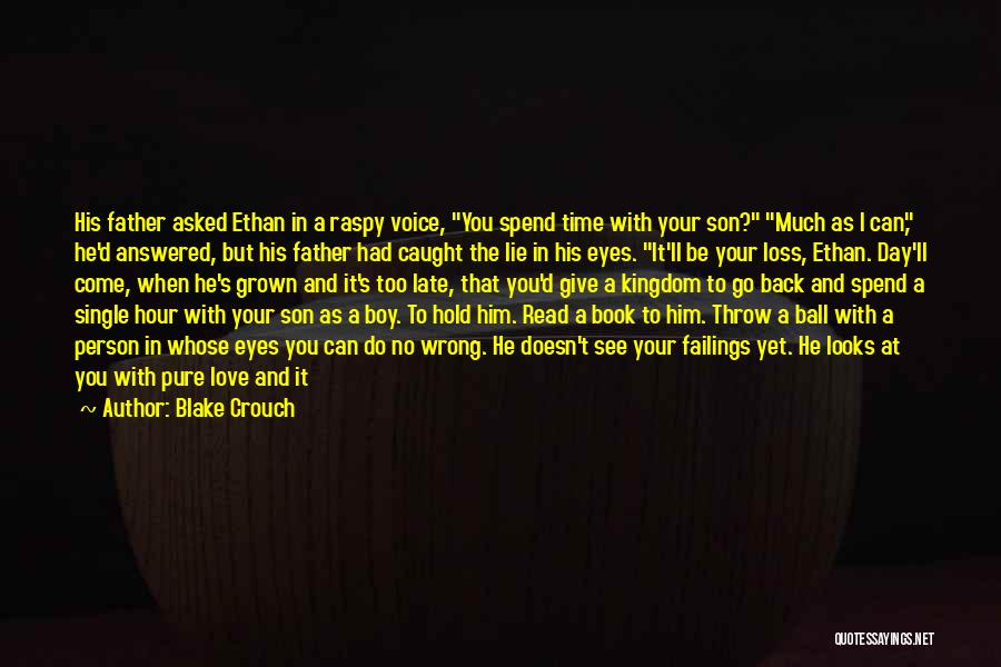 Missing Your Love Of Your Life Quotes By Blake Crouch