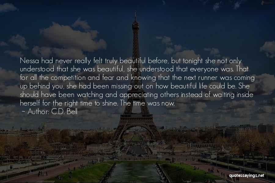 Missing Your Love Of Your Life Quotes By C.D. Bell