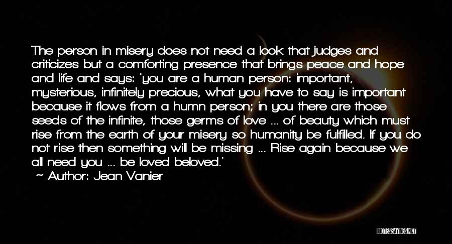 Missing Your Love Of Your Life Quotes By Jean Vanier