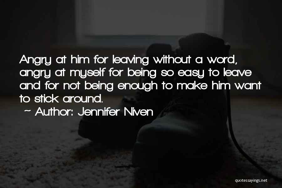Missing Your Love Of Your Life Quotes By Jennifer Niven