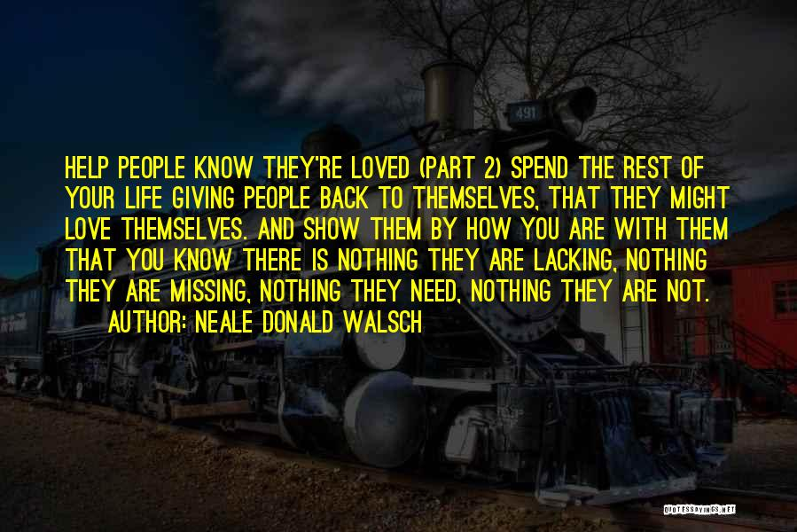 Missing Your Love Of Your Life Quotes By Neale Donald Walsch
