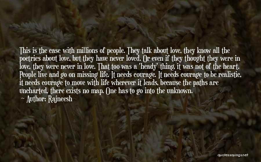 Missing Your Love Of Your Life Quotes By Rajneesh