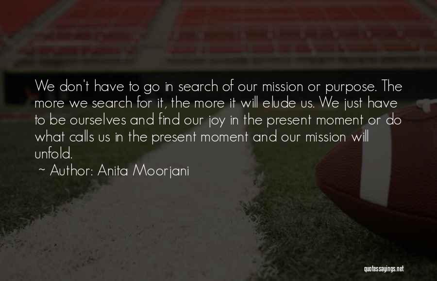 Mission And Purpose Quotes By Anita Moorjani